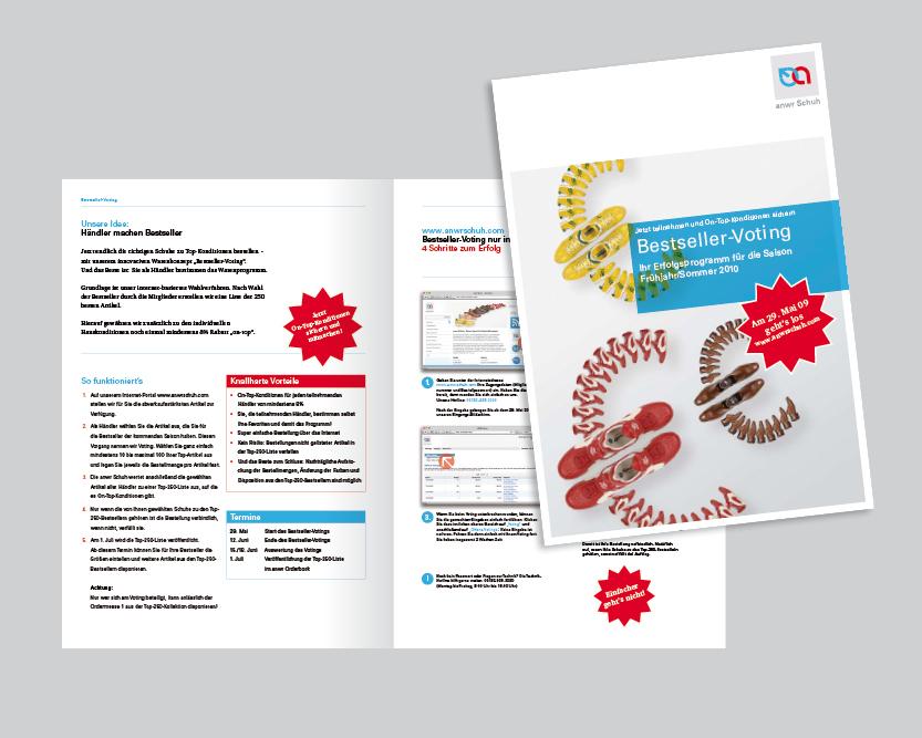 Kommunikationskonzept Werbematerial für ANWR (www.anwrschuh.com) ANWR ist der führende Handelsverbund im europäischen Schuhmarkt. Flyer zur Mitbestimmung der Schuh-Händler beim Warenprogramm und beim Verkauf (individualisierte Prospekte für jeden Händler).